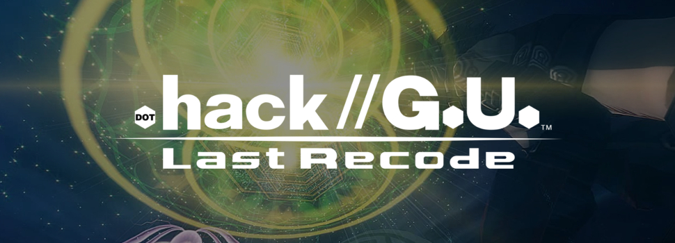 .hack//G.U Last Recode coming to PlayStation 4 & STEAM in 2017