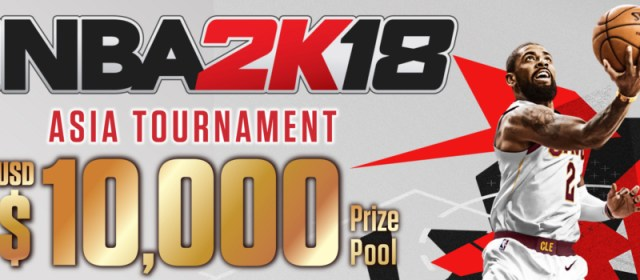 NBA 2K'S Asia Tournament Returns With NBA 2K18