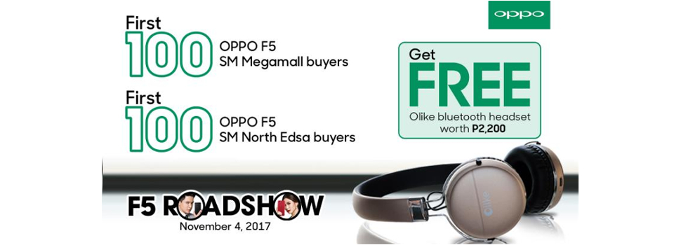 Get more than Php5,000 freebies with OPPO F5's Early Hour Roadshow Offer