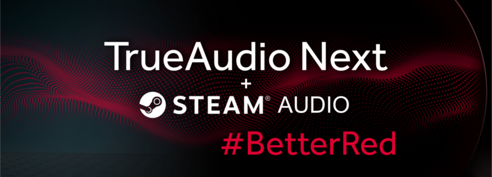 Introducing AMD TrueAudio Next support for Steam Audio