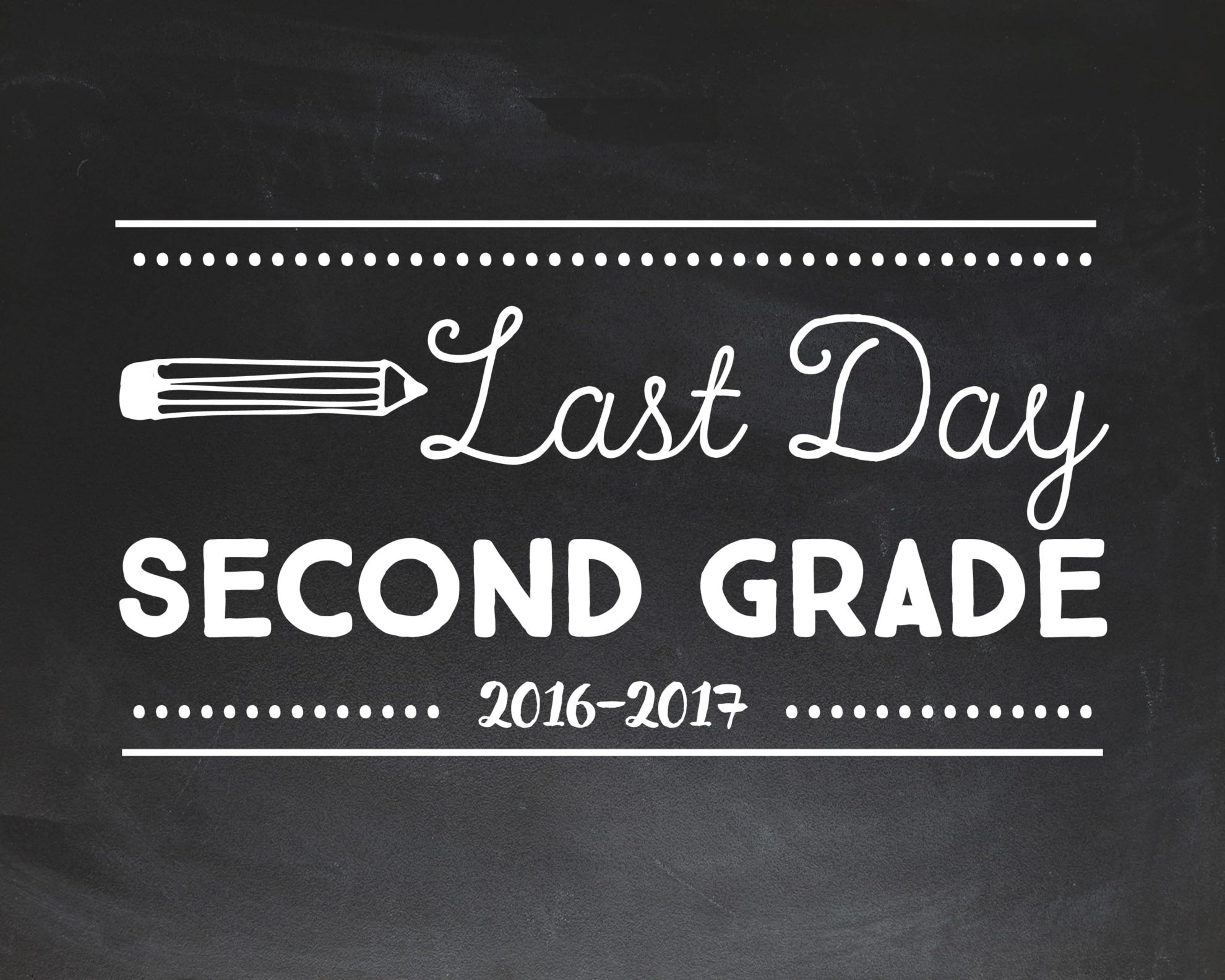 Last Day Of School Chalkboard Signs Free Printables For