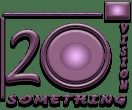 Twentysomething Vision