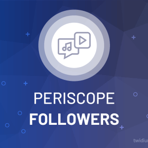Buy Periscope Followers