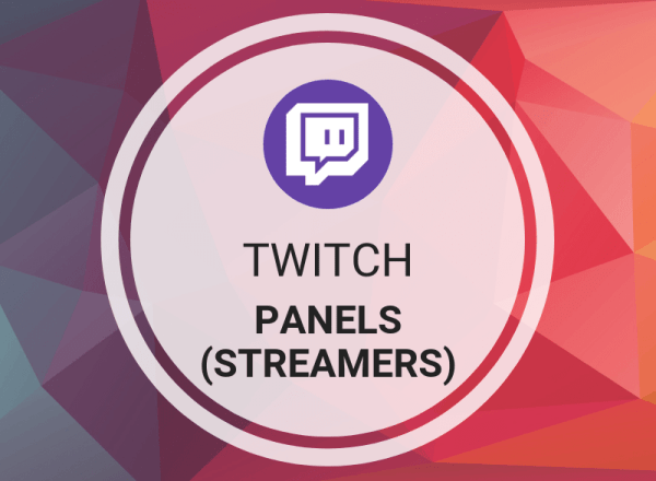 Twitch Panels (Streamers)