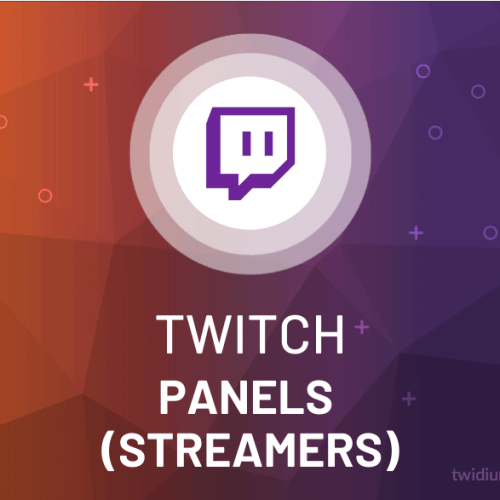 Buy Twitch Panels (Streamers)