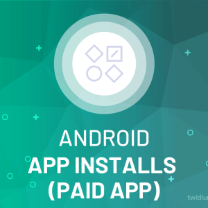 Buy Android App Installs (Paid App)