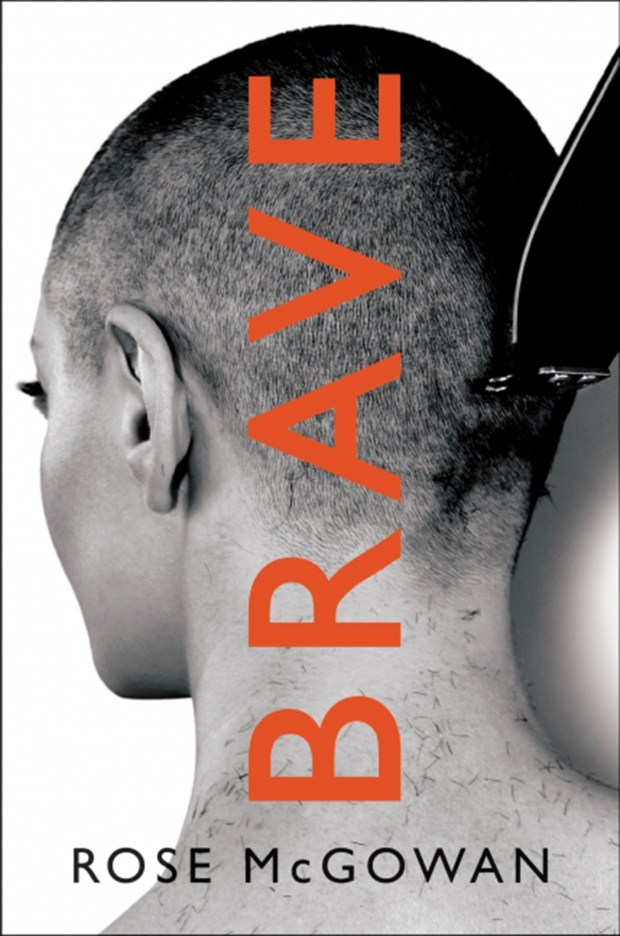"""Brave"" by Rose McGowan (Harpercollins)"