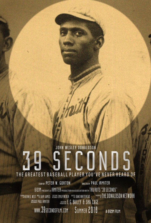 A promotional poster for a 90-minute documentary Peter Gorton plans to make on legendary black baseball player John Wesley Donaldson. (Courtesy of Peter Gorton)