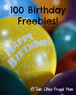100 Birthday Freebies Twin Cities Frugal Mom