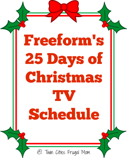 christmastime is almost here and the freeform networks 25 days of christmas tv schedule is here here is the lineup of movies starting december 1st and my