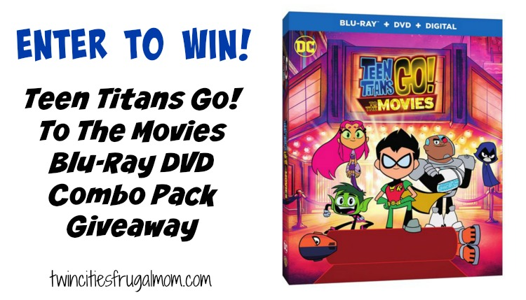 Teen Titans Go to the Movies DVD Giveaway
