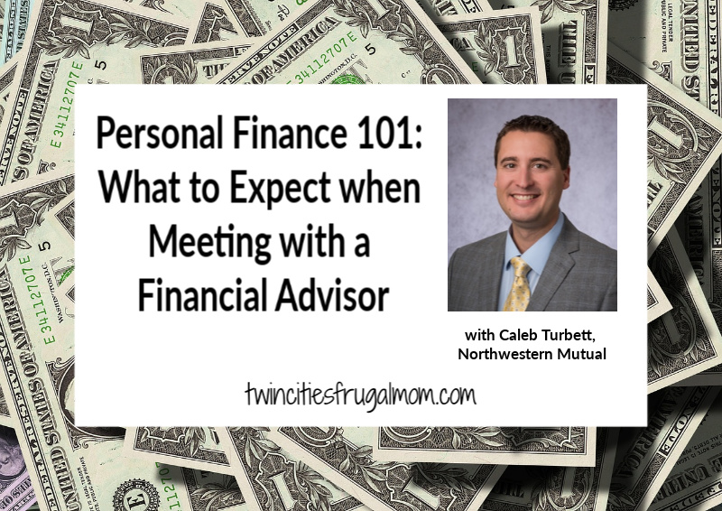 Personal Finance 101: What to Expect when Meeting with a Financial Advisor