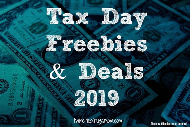 Tax Day Freebies & Deals 2019 - Twin Cities Frugal Mom