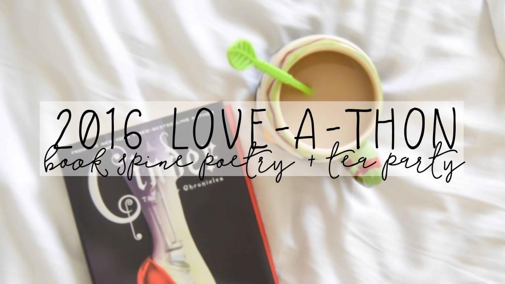 2016 loveathon tea party book spine poetry