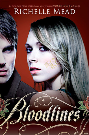 REVIEW + DISCUSSION: bloodlines by richelle mead