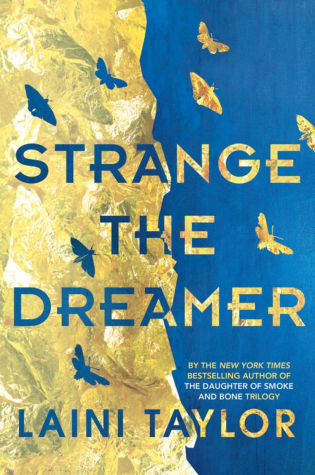 SERIES REVIEW: Strange the Dreamer + Muse of Nightmares, by Laini Taylor