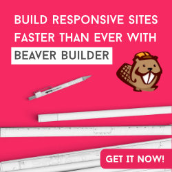 Build Responsive Sites Faster than ever with Beaver Builder