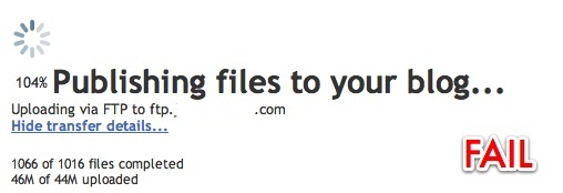 Blogger FAIL - How can I be over 100% done and how can we have published more files that we have available?