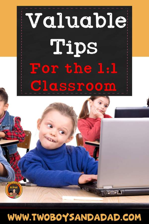 Valuable Tips for the 1:1 Classroom