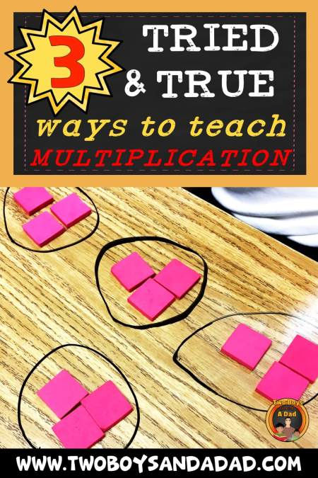 Teaching Multiplication with 3 Tried and True Ways