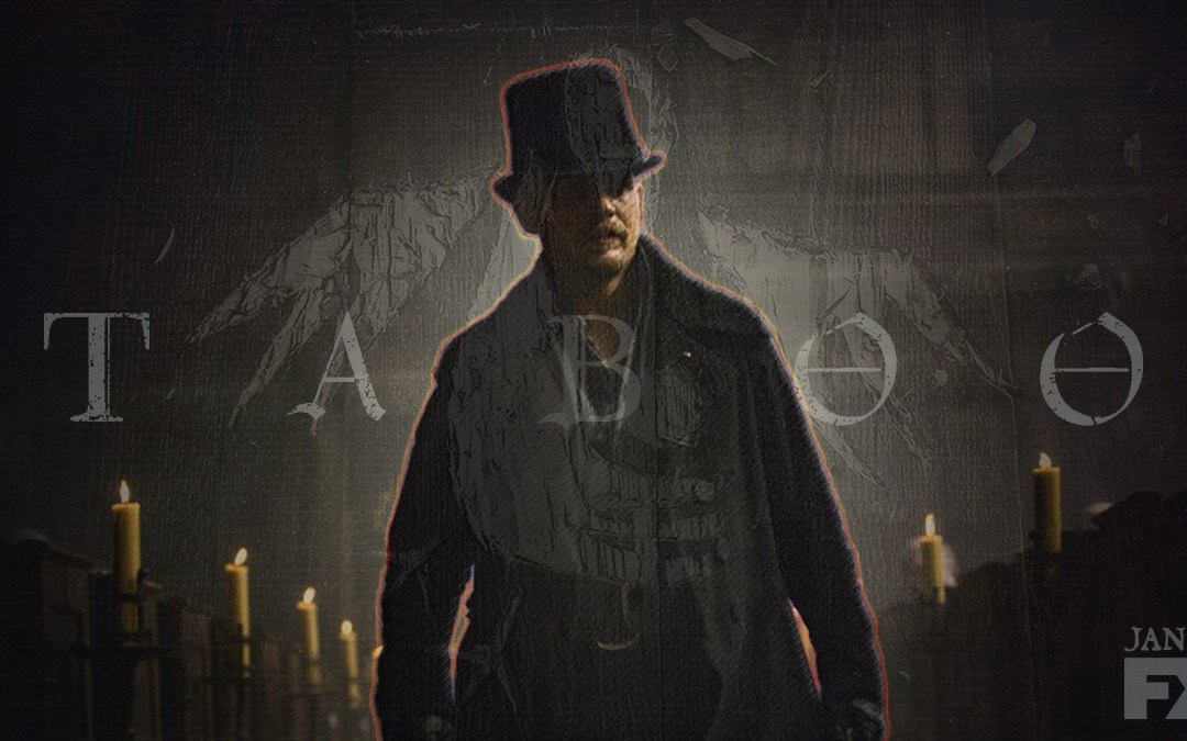 A Look Into FX's Newest Show: Taboo
