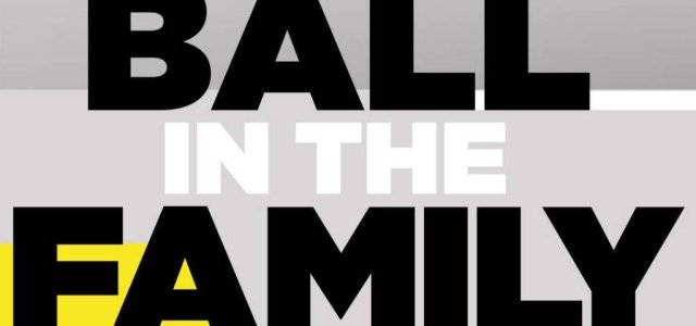 The Ball Family is Getting Their Own Reality Show…on Facebook