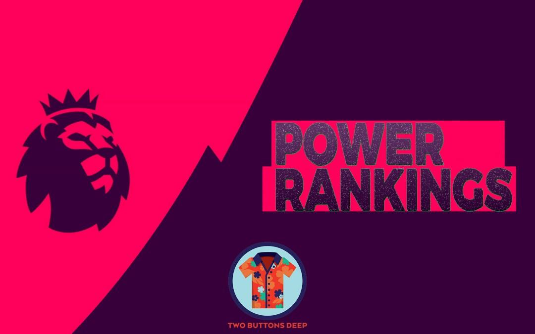 Week 2: Premier League Power Rankings