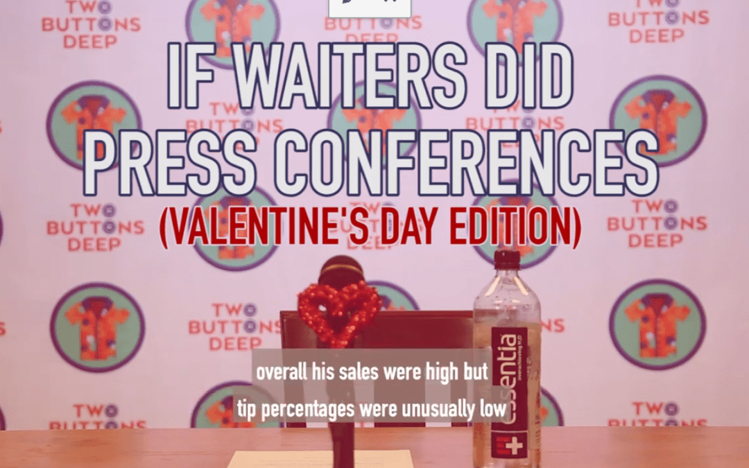 If Waiters Did Press Conferences (Valentine's Day Edition)