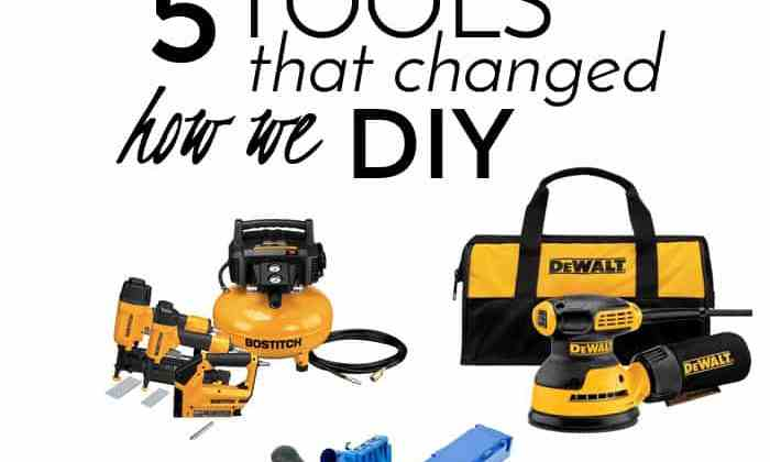 5 Tools That Changed How We DIY