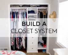 build a closet system