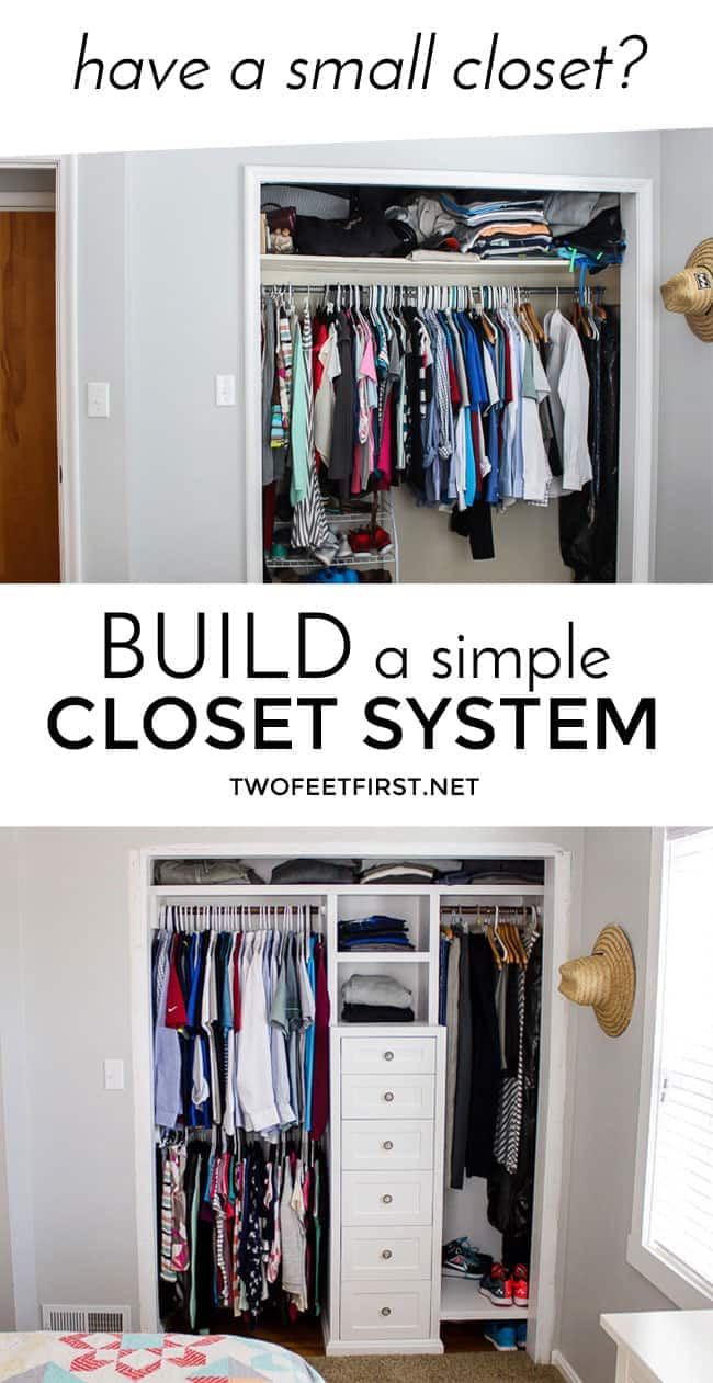 Have a small closet? Build a simple closet system to solve your problem.