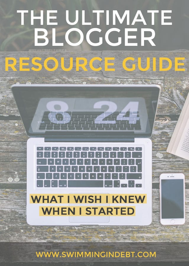 Blogger Resource guide I wish I knew when I started