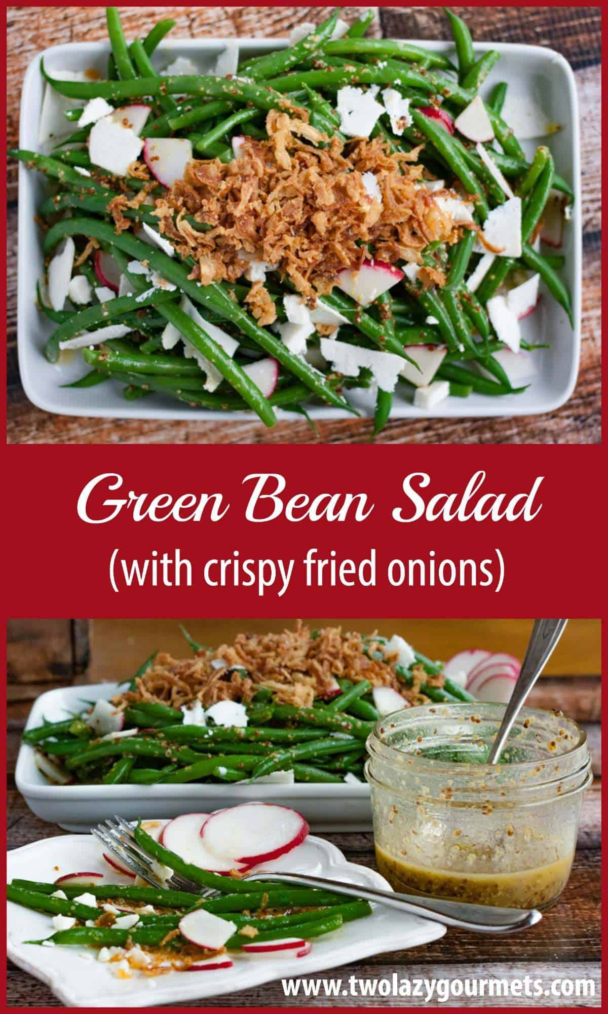 Green bean salad with crispy fried onions -- Perfect for Thanksgiving