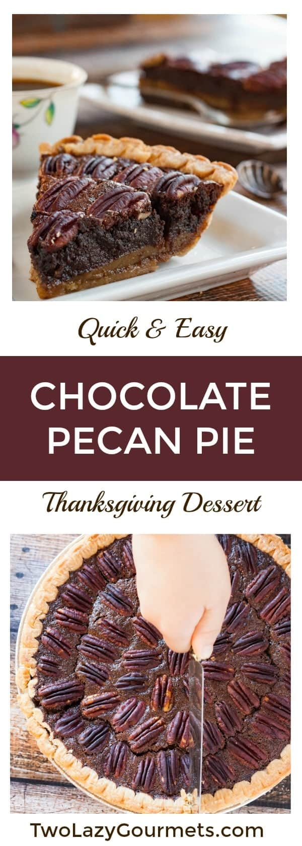 Chocolate Pecan Pie is a quick and easy dessert that's perfect for Thanksgiving #thanksgiving #thanksgivingrecipe #thanksgivingdessert #dessert #chocolatepecanpie #pecanpie #thanksgivingdinner #thanksgivingmenu