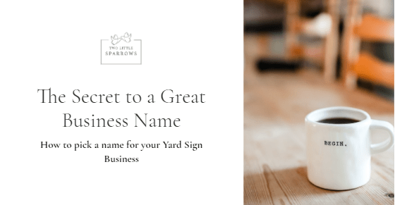 How to pick a name for your Yard Sign Business
