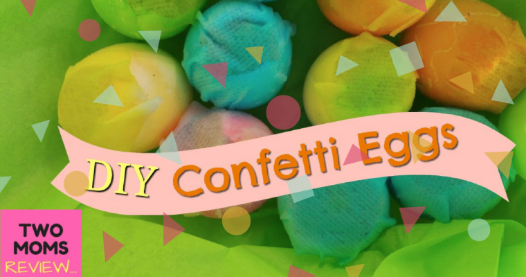 How to Make Confetti Eggs for Easter: Hide, Find and Crack!