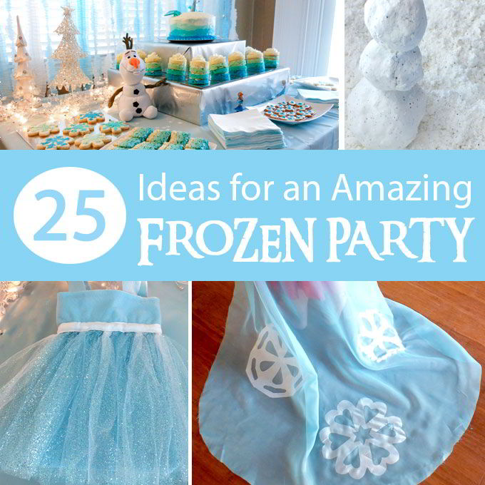 25 Ideas For An Amazing Frozen Party Two Sisters