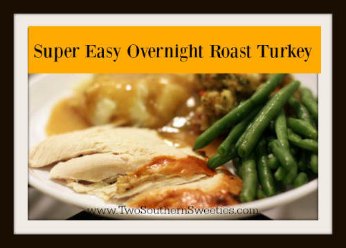 super easy overnight roast turkey