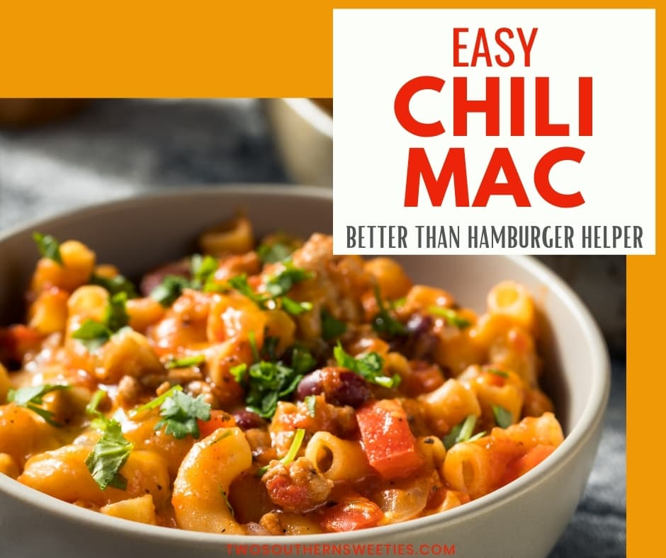 Chili Mac - Delicious, hearty, one pot meal. Cheesy pasta with ground beef and a spicy tomato gravy. Better than Hamburger Helper | One Pot Meal | Stick To Your Ribs | Comfort Food | Two Southern Sweeties | #onepotmeals