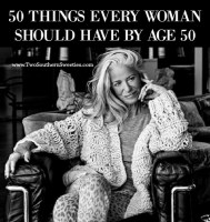 50 Things Every Woman Should Have By Age 50