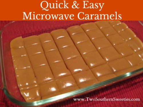 Quick and Easy Microwave Caramels