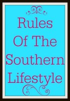 Rules of the Southern Lifestyle