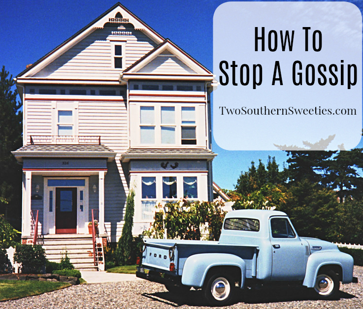 How To Stop A Gossip