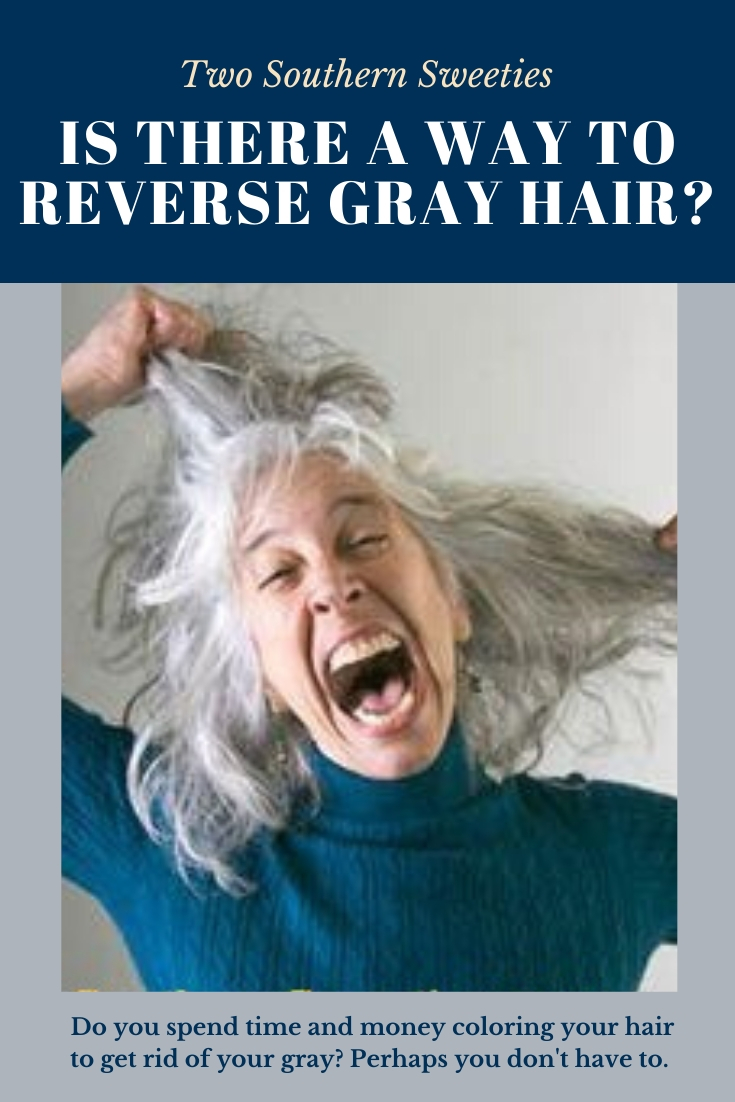 Do you spend your time and money coloring your hair to get rid of the gray? Now you may not have to. There may be a way to reverse gray hair. Gray Hair | Grey Hair | Aging | 50 Plus | Menopause | Life After 50 | #aging #grayhair #greyhair