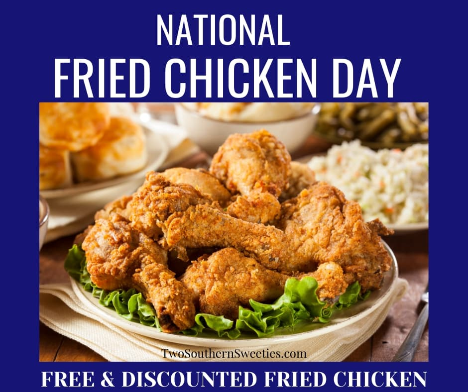 We have compiled a list of free and discounted fried chicken for National Fried Chicken Day | free food | fried chicken | southern fried chicken | #nationalfriedchickenday #friedchicken