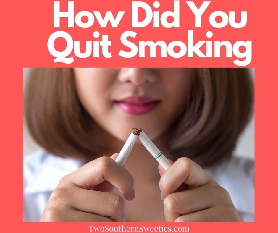 How did you quit smoking? #quitsmoking #smoking #howtoquitsmoking