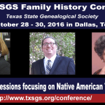 TxSGS 2016 Conference Native American Sessions