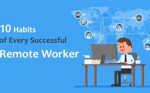 10 Habits of Every Successful Remote Worker