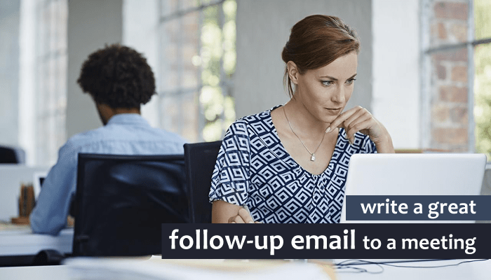 How to write a great follow-up email to a meeting