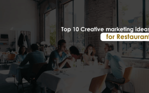 Top 10 Creative marketing ideas for Restaurant